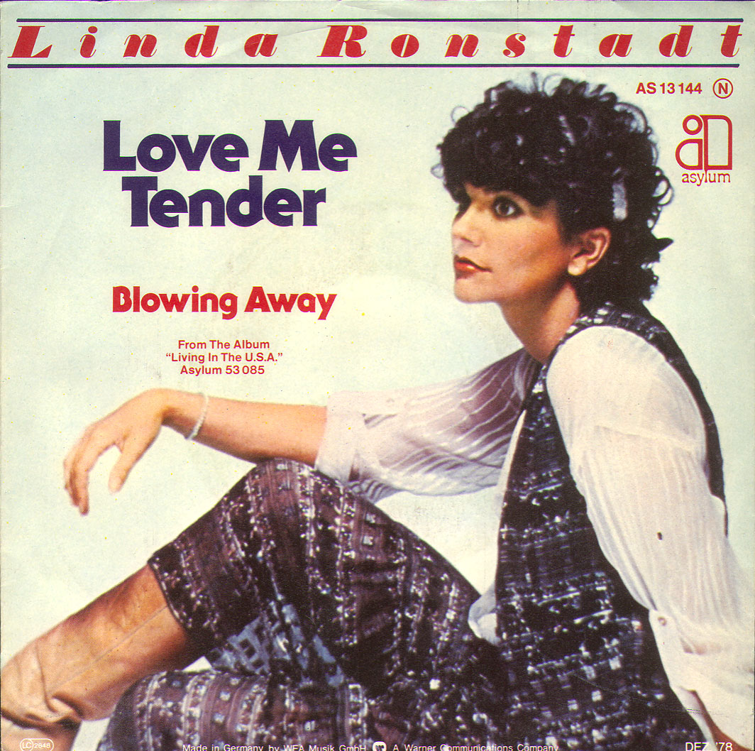 Linda Ronstadt- Love Me Tender Blowing Away
