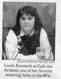 Linda Ronstadt at Café des Artistes, one of her favorite watering holes in the 80's